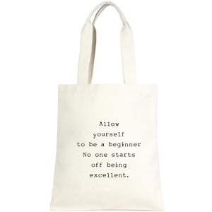 LOF LOA ECO109 No One Starts Off Being Execellent tote