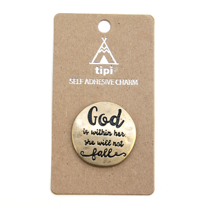 Phone Charm 046 Sticker 12 Tipi God is within her she will not fall gold