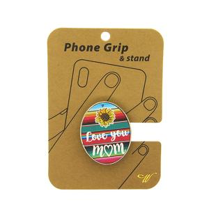 Phone Grip 029c  47 Oori serape love you mom