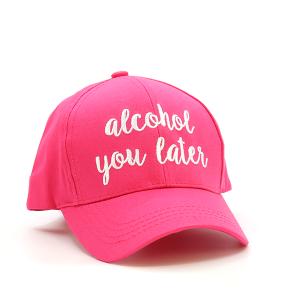 CC Cap 142b ALCOHOL YOU LATER pink
