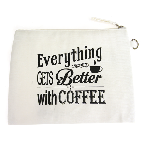 "Canvas Make Up Bag ""Everything Gets Better With Coffee""."