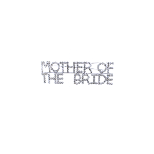 "Pin 011 86 Rhinestone embellished wedding party pin, ""Mother of the Bride"" in silver."