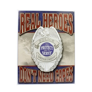 ms 1780 tin sign real heroes dont need capes