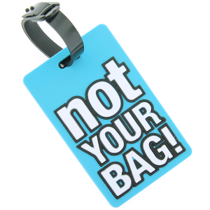 (Luggage Tag 047 34) not your bag turquoise