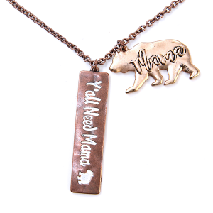 Necklace 1611b 47 Oori Yall Need Mama Bear bronze gold