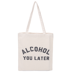 Odiva B8031 shoppers tote alcohol you later